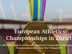 European Athletics Championships Zurich 12th – 17th August